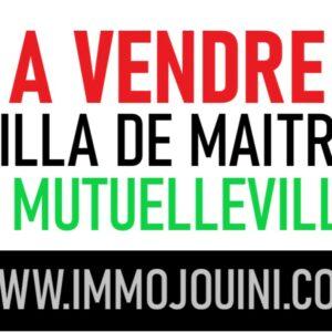 VILLA DE MAITRE A MUTUELLEVILLE